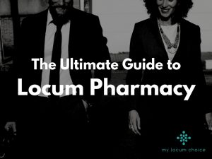 The Ultimate Guide to Locum Pharmacy