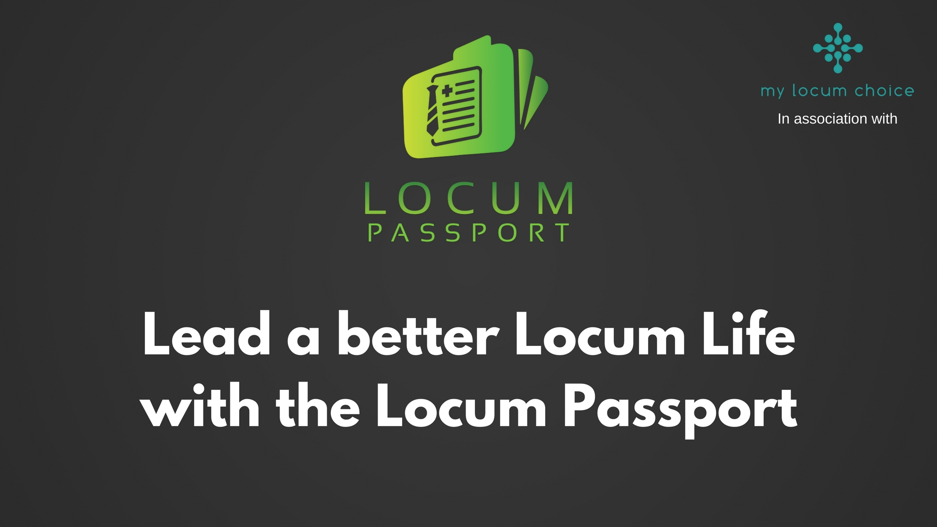 Lead a better Locum Life with the Locum Passport